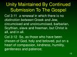 unity maintained by continued submission to the gospel18