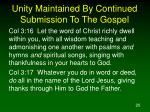 unity maintained by continued submission to the gospel20