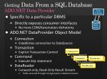 getting data from a sql database ado net data provider