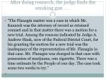 after doing research the judge finds the smoking gun