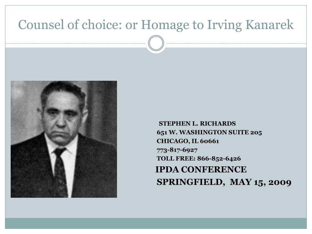 counsel of choice or homage to irving kanarek l.