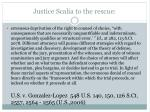 justice scalia to the rescue