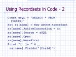 using recordsets in code 2