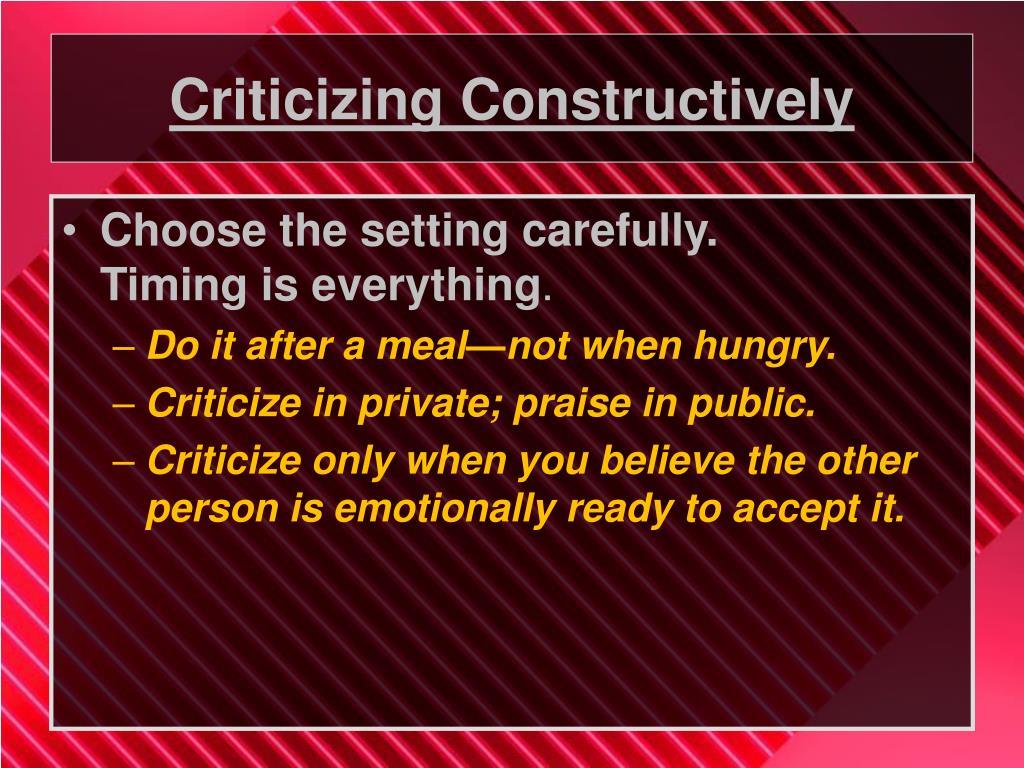 Criticizing Constructively