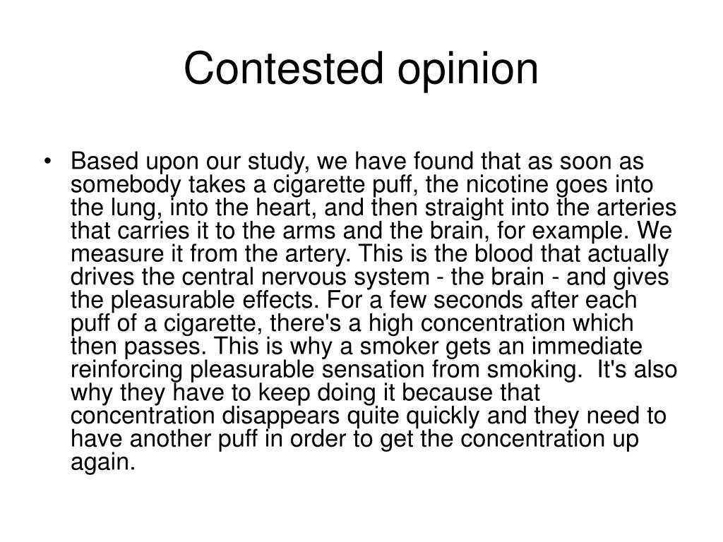 Contested opinion