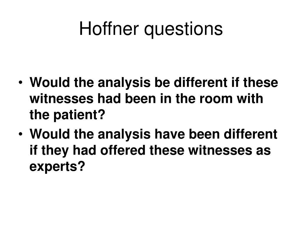 Hoffner questions