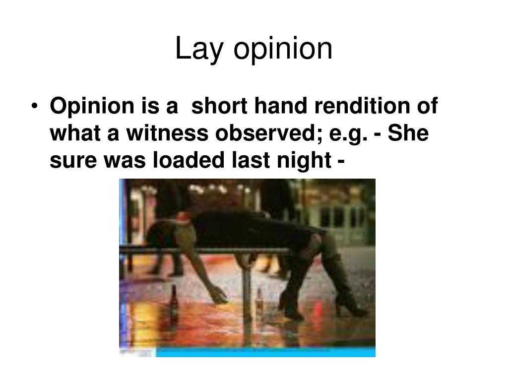 Lay opinion