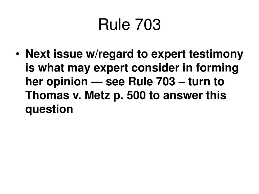 Rule 703