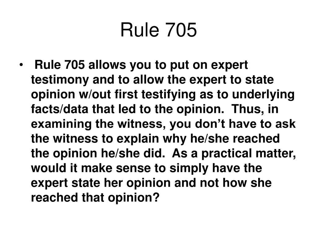 Rule 705
