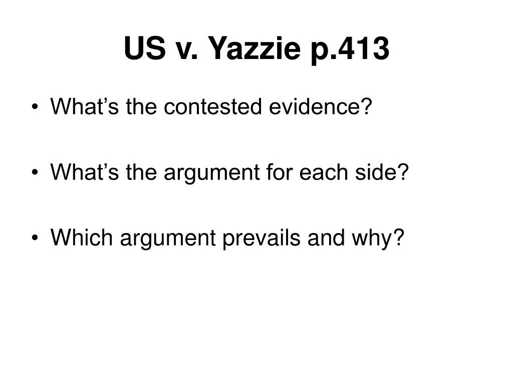 US v. Yazzie p.413