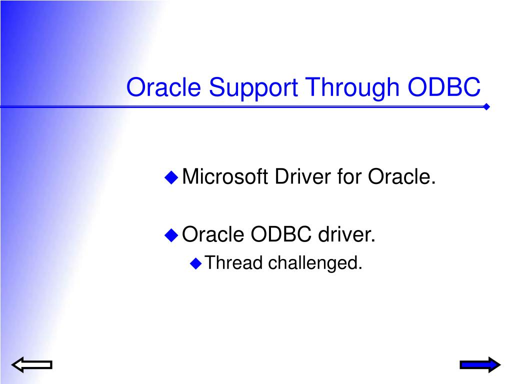 Oracle Support Through ODBC