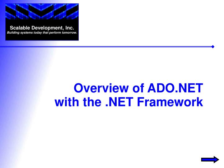 Overview of ado net with the net framework