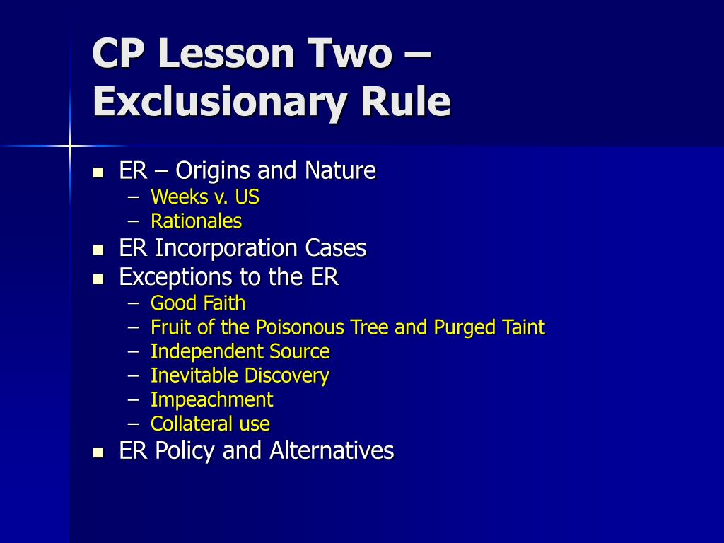 cp lesson two exclusionary rule l.