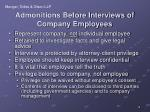 admonitions before interviews of company employees