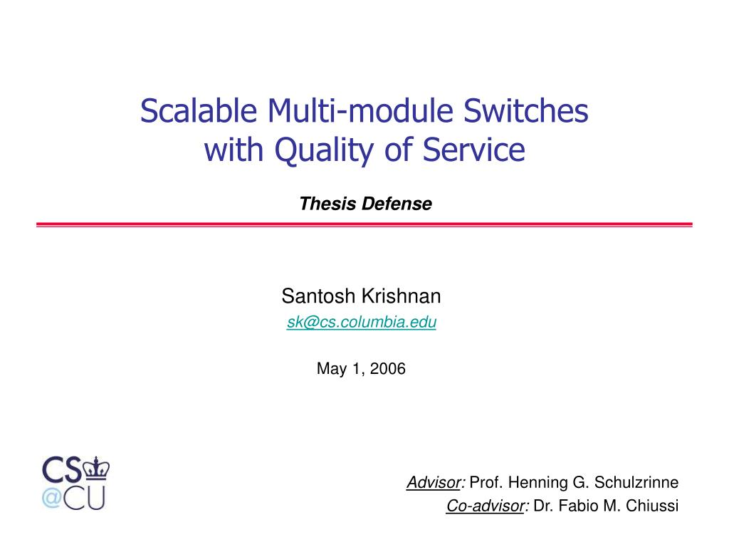 scalable multi module switches with quality of service thesis defense l.