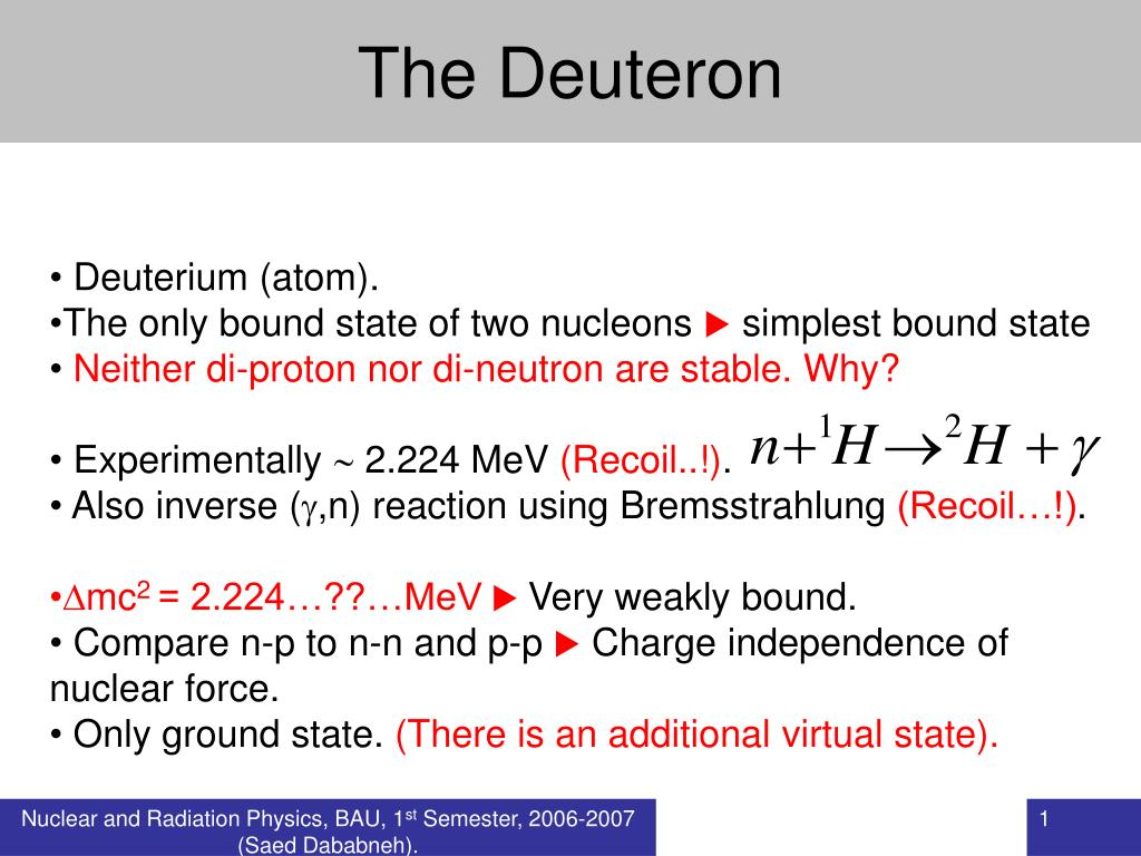 the deuteron l.