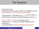 the deuteron
