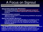 a focus on signout