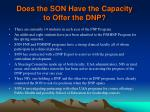 does the son have the capacity to offer the dnp