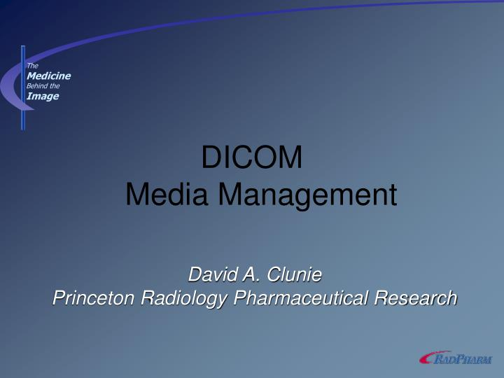 david a clunie princeton radiology pharmaceutical research n.
