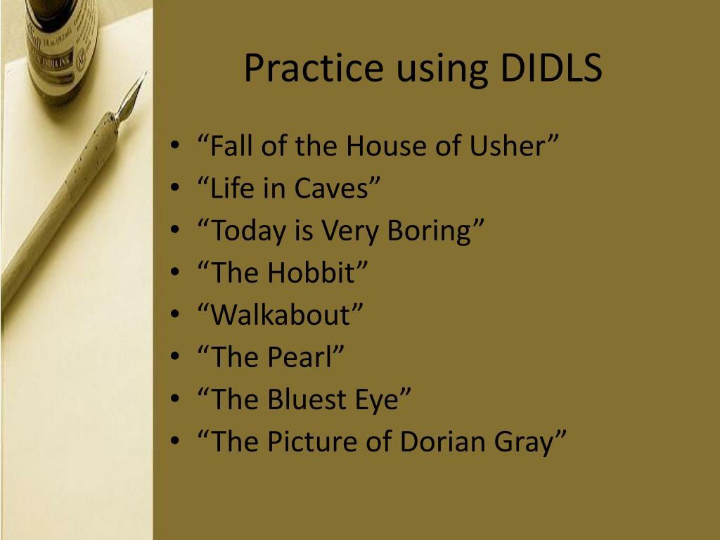 Practice using DIDLS