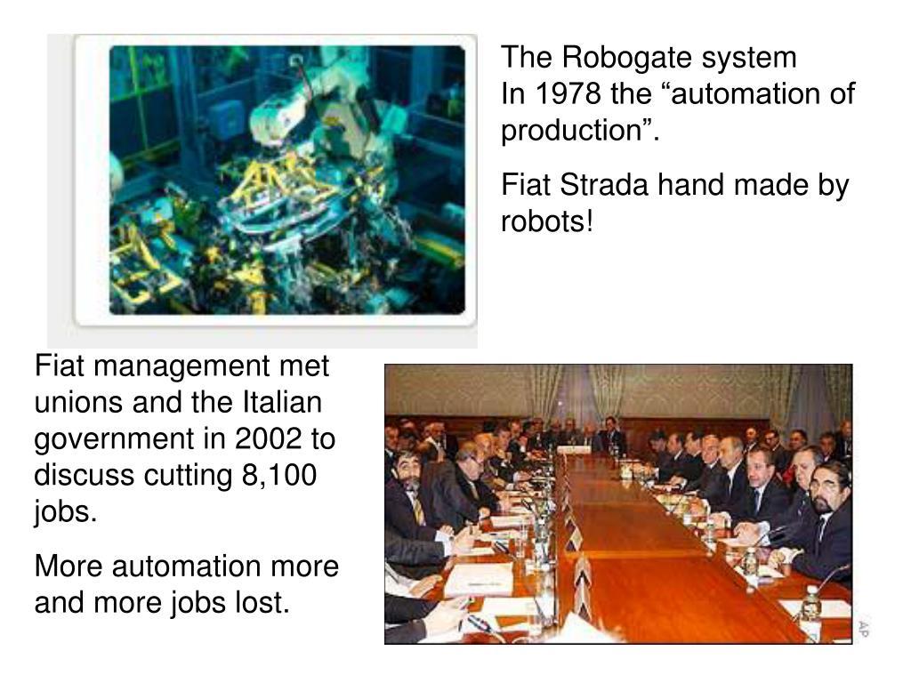 The Robogate system