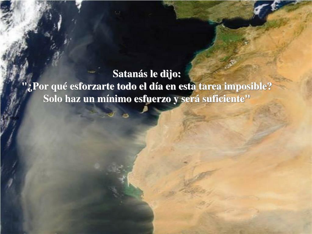 Satanás le dijo: