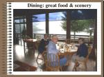 dining great food scenery