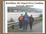ketchikan ak airport ferry landing overcast showers
