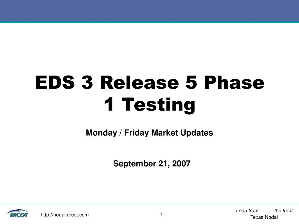 eds 3 release 5 phase 1 testing l.