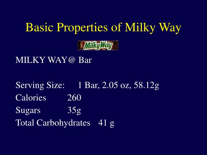 Milky way@ bar serving size 1 bar 2 05 oz 58 12g calories 260 sugars 35g total carbohydrates 41 g