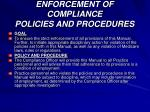 enforcement of compliance policies and procedures