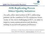 aim replicating proven ethics quality initiatives