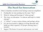 the need for innovation