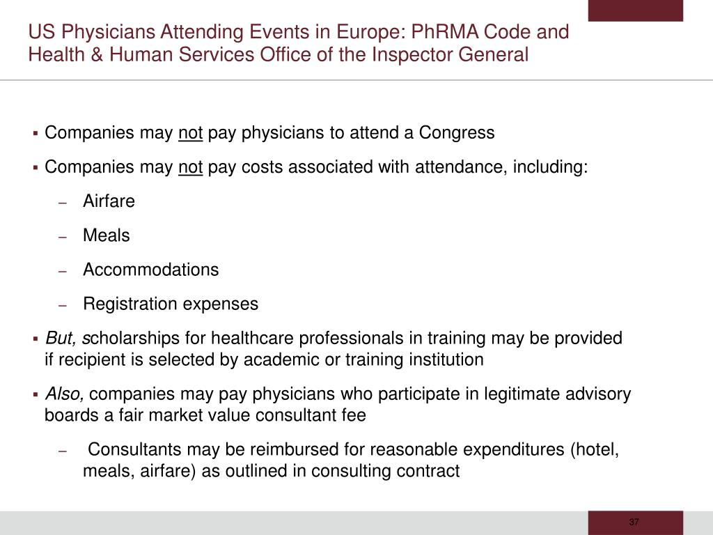 US Physicians Attending Events in Europe: PhRMA Code and Health & Human Services Office of the Inspector General