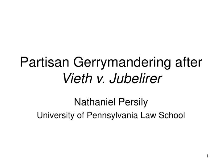 partisan gerrymandering after vieth v jubelirer n.