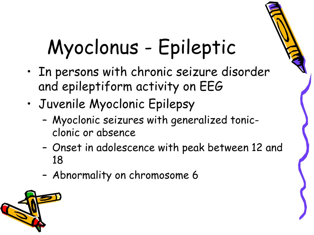 Myoclonus - Epileptic