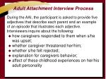 adult attachment interview process