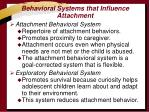 behavioral systems that influence attachment