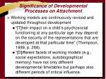 significance of developmental processes on attachment
