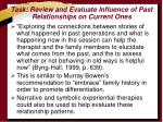 task review and evaluate influence of past relationships on current ones