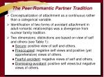 the peer romantic partner tradition