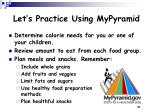 let s practice using mypyramid