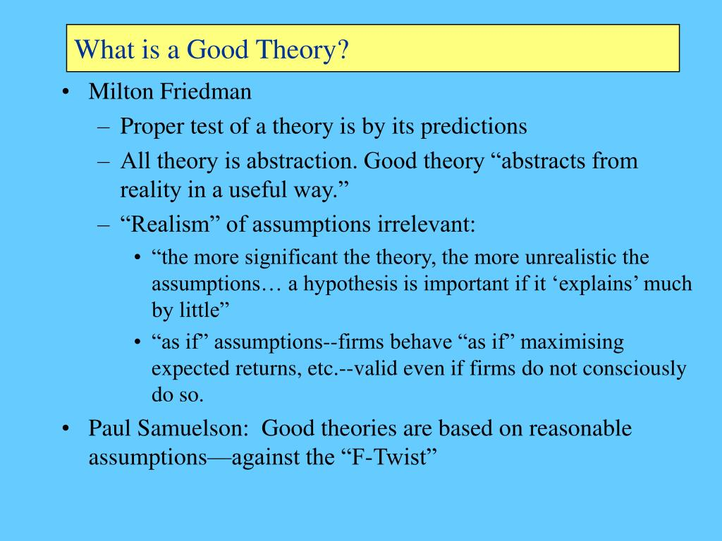 What is a Good Theory?
