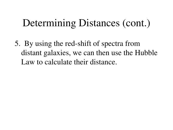 Determining Distances (cont.)