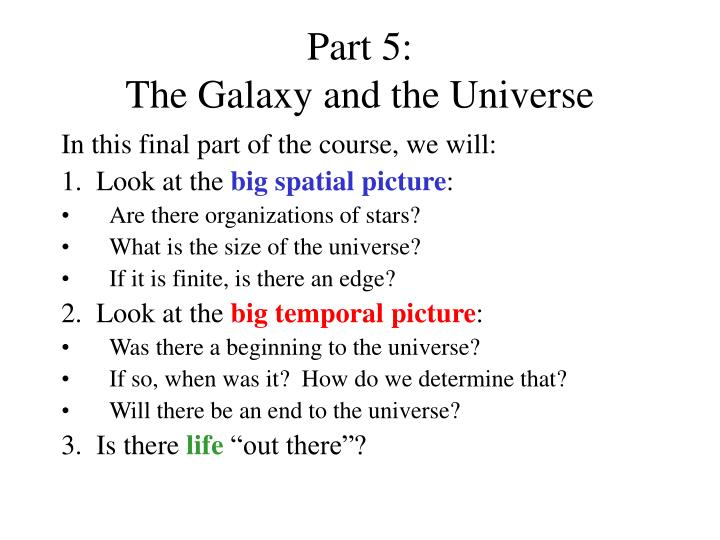 part 5 the galaxy and the universe n.