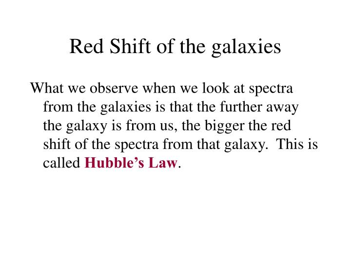 Red Shift of the galaxies