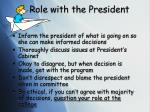 role with the president