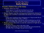 the milky way galaxy early history6