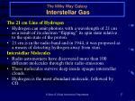 the milky way galaxy interstellar gas17